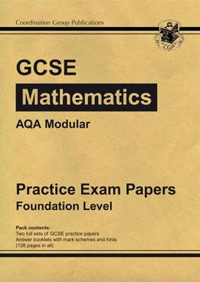 GCSE Maths AQA Modular Practice Papers - Foundation by CGP Books