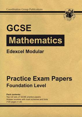 GCSE Maths Edexcel Modular Practice Papers - Foundation by CGP Books