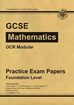 GCSE Maths OCR Modular Practice Papers - Foundation by CGP Books