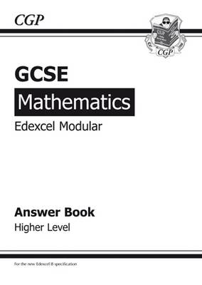 GCSE Maths Edexcel Modular Answers (for Workbook) - Higher by Richard Parsons
