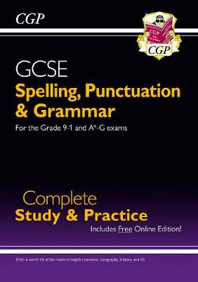 Spelling, Punctuation and Grammar for GCSE, Complete Revision & Practice by CGP Books