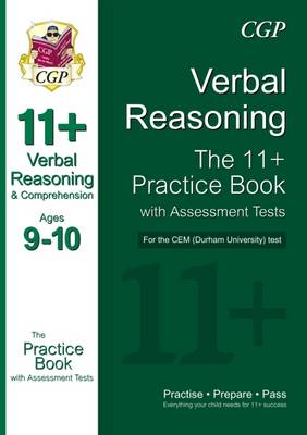11+ Verbal Reasoning Practice Book with Assessment Tests (Ages 9-10) for the Cem Test by CGP Books