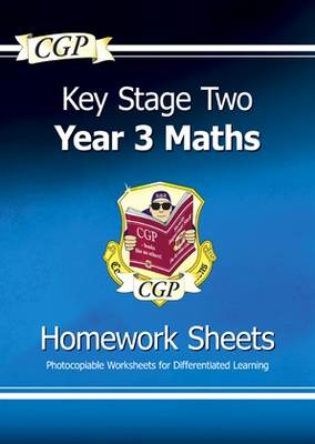 KS2 Maths Homework Sheets - Year 3 by CGP Books