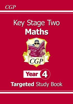 KS2 Maths Targeted Study Book - Year 4 by CGP Books