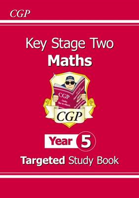 KS2 Maths Targeted Study Book - Year 5 by CGP Books