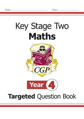 KS2 Maths Targeted Question Book - Year 4 by CGP Books