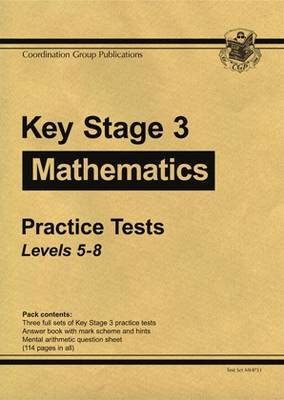 KS3 Maths Practice Tests - Levels 5-8 - 2008 by CGP Books