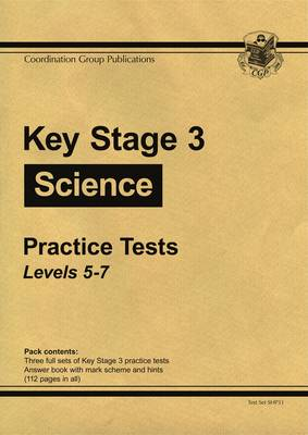KS3 Science Practice Tests - Levels 5-7 by CGP Books