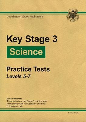 KS3 Science Green Practice Tests - Levels 5-7 by CGP Books