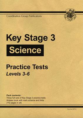 KS3 Science Practice Tests - Levels 3-6 by CGP Books