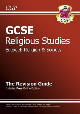 GCSE Religious Studies Edexcel Religion and Society Revision Guide (with Online Edition) (A*-G) by CGP Books