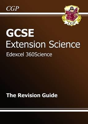 GCSE Extension Science Edexcel Revision Guide by Richard Parsons