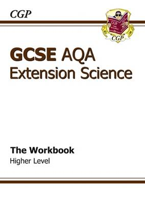 GCSE Extension Science AQA Workbook by Richard Parsons