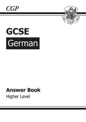 GCSE German Answers (for Workbook) - Higher by Richard Parsons