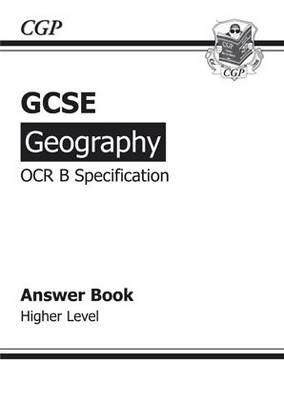 GCSE Geography OCR B Answers (for Workbook) - Higher by Richard Parsons