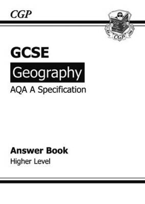 GCSE Geography AQA A Answers (for Workbook) - Higher by Richard Parsons