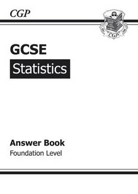 GCSE Statistics Answers (for Workbook) - Foundation by Richard Parsons