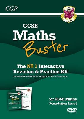 MathsBuster: GCSE Maths Interactive Revision, Foundation Level by CGP Books