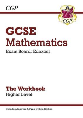 GCSE Maths Edexcel Workbook with Answers and Online Edition - Higher (A*-G Resits) by CGP Books