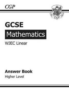 GCSE Maths WJEC Linear Answers (for Workbook) - Higher by Richard Parsons