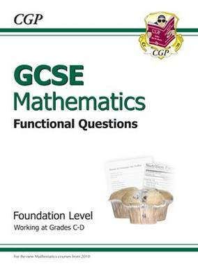 GCSE Maths Functional Question Book - Foundation by CGP Books
