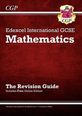 Edexcel Certificate / International GCSE Maths Revision Guide with Online Edition (A*-G) by Richard Parsons