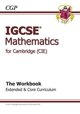 IGCSE Maths CIE (Cambridge) Workbook by CGP Books