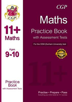 11+ Maths Practice Book with Assessment Tests (Age 9-10) for the CEM Test by CGP Books