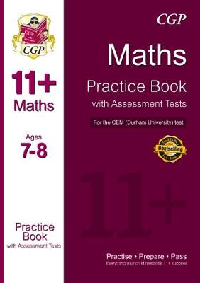 11+ Maths Practice Book with Assessment Tests (Age 7-8) for the CEM Test by CGP Books