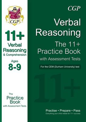 11+ Verbal Reasoning Practice Book with Assessment Tests (Age 8-9) for the CEM Test by CGP Books
