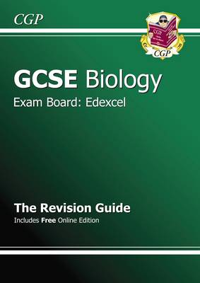 GCSE Biology Edexcel Revision Guide (with Online Edition) (A*-G Course) by CGP Books