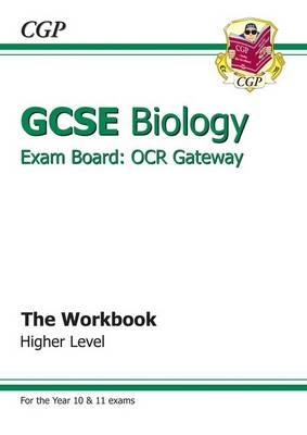 GCSE Biology OCR Gateway Workbook (A*-G Course) by CGP Books