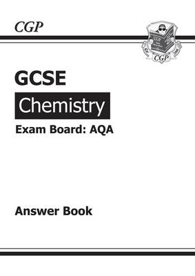 GCSE Chemistry AQA Answers (for Workbook) by CGP Books