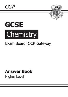 GCSE Chemistry OCR Gateway Answers (for Workbook) by CGP Books