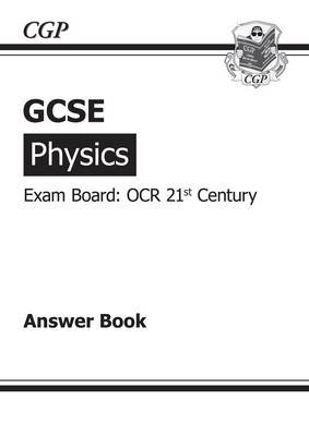 GCSE Physics OCR 21st Century Answers (for Workbook) by Richard Parsons