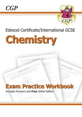 Edexcel Certificate / International GCSE Chemistry Exam Practice Workbook with Answers (A*-G Course) by CGP Books