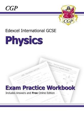 Edexcel Certificate/International GCSE Physics Exam Practice Workbook (with Answers & Online Edition) by CGP Books