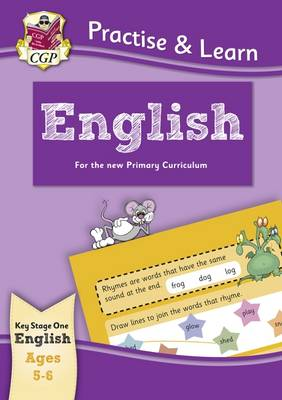 New Curriculum Practise & Learn: English for Ages 5-6 by CGP Books