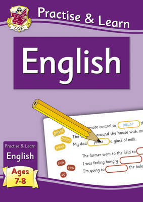 Practise & Learn: English (ages 7-8) by CGP Books