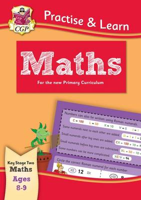 Practise & Learn: Maths (ages 8-9) by CGP Books