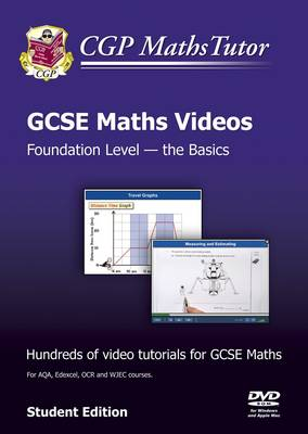 Mathstutor: GCSE Maths Tutorials, Foundation Level, the Basics - DVD-ROM for PC/Mac (A*-G Resits) by CGP Books