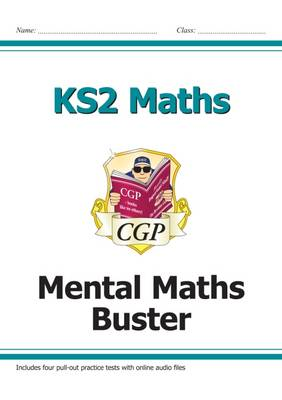 KS2 Maths SAT Buster - Mental Maths (with Audio Tests) by CGP Books