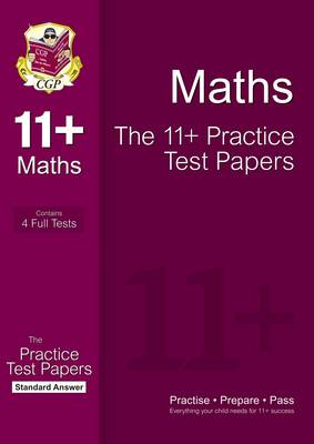 The 11+ Maths Practice Test Papers: Standard Answers (for Gl & Other Test Providers) by CGP Books