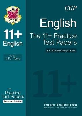 11+ English Practice Test Papers: Standard Answers (for Gl & Other Test Providers) by CGP Books