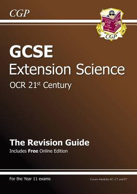 GCSE Further Additional (Extension) Science OCR 21st Century Revision Guide (with Online Ed) (A*-G) by CGP Books