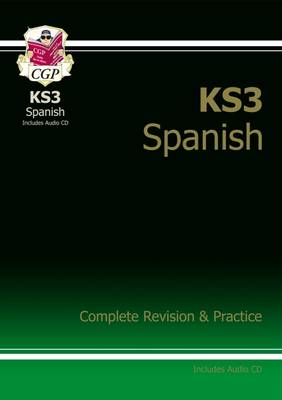 KS3 Spanish Complete Revision & Practice by CGP Books