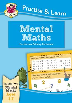 Practise & Learn: Mental Maths (Ages 5-7) by CGP Books