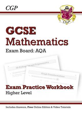 GCSE Maths AQA Exam Practice Workbook with Answers and Online Edition - Higher (A*-G Resits) by CGP Books