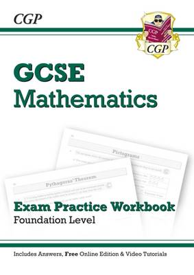 GCSE Maths Exam Practice Workbook with Answers and Online Edition - Foundation (A*-G Resits) by CGP Books