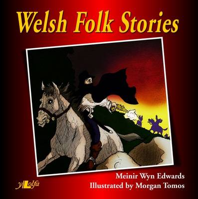 Welsh Folk Stories by Meinir Wyn Edwards